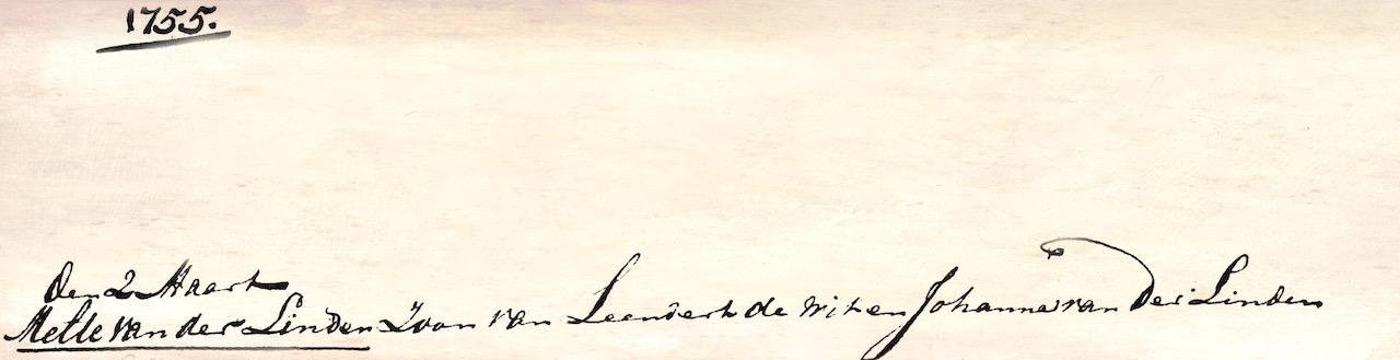 Melten van der Linden de Wit - zoon van Leendert Jans de Wit en Johanna Meltensdochter van der Linden – kreeg bij het dopen de achternaam van zijn moeder en zijn vader. Doopboek Harmelen, 2 maart 1755.